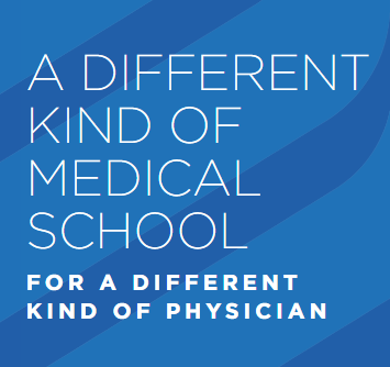 A different kind of medical school, for a different kind of physician banner